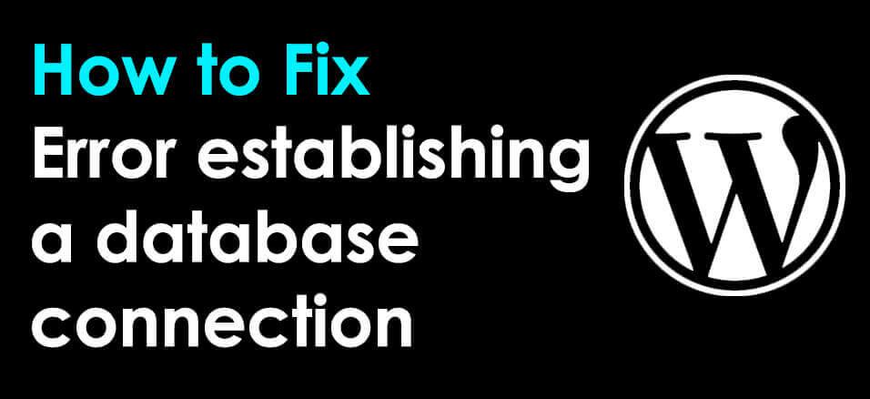 Easy fix to error establishing database connection on WordPress